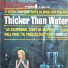 Thicker than Water by Madeleine Polland (MMP 1966 G)