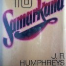 Subway to Samarkana J R Humphreys (HB 1977 G/G) *