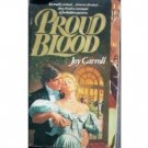 Proud Blood by Joy Carroll (MMP 1978 G) *