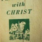 Partnership with Christ by Paul Conrad (SC 1944 G) *