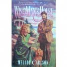 Wise Man's House by Melody Carlson (HB 1997 G/G) *