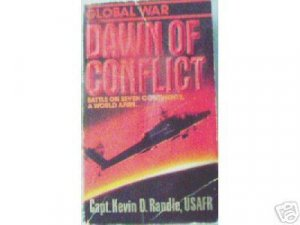 Dawn of Conflict Kevin Randle  (MMP 1991 G/G) *