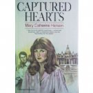 Captured Hearts by Mary Catherine Hanson (HB First Ed *