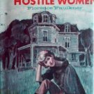 House of Hostile Women by Florence Faulkner (HB 1978 G*
