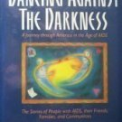 Dancing Against the Darkness Steven Petrow (HB 1990 G