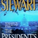 The President's Daughter by Mariah Stewart (2002, MMP)