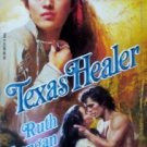 Texas Healer by Ruth Langan (1992, Paperback Good)