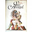 Vice Avenged: A  Moral Tale by Lolah Burford (HB 1971)