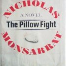 The Pillow Fight Nicholas Monsarrat (HB 1965 1st Ed )