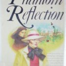 The Phantom Reflection by Ann Ashton (HB 1978 1st Ed) *