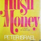 Hush Money by Peter Israel (HB First Ed 1974 G/G) *