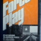 Force Play by Julian Anthony Stuart Hale (HB 1979 G) *