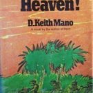 War is Heaven! D. Keith Mano (HB 1970 G/G) *