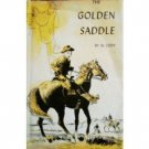 The Golden Saddle by Al Cody (HB 1st Ed 1963)