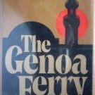 The Genoa Ferry by Ronald Harwood (HB 1977 G/G) *
