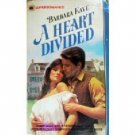 A Heart Divided by Barbara Kaye (MMP 1983 G) *