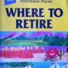 Where to Retire by John Howells (Softcover G)