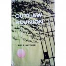 Outlaw Reunion by Nat Hatcher (HB First Ed 1959 G)*