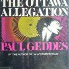 The Ottawa Allegation by Paul Geddes (HB 1973 G/G) *