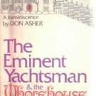The Eminent Yachtsman & the Whorehouse Piano Player *