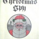 The Christmas Spy by John Howlett (HB 1st Ed 1975 G/G)