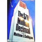 The Seventy Million Dollar Decimal (HB G/G) *