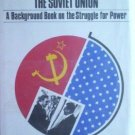 The United States and Soviet Union Robert Liston (HB G)