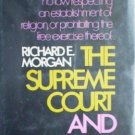 The Supreme Court and Religion R Morgan (HB 1st Ed G) *