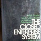 The Closed Enterprise System by Mark Green (HB 1972 G)*