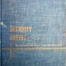 Security Credit It's Economic Role Jules Bogen (HB G) *