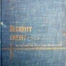 Security Credit It's Economic Role Jules Bogen (HB G) *