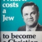 What it Costs a Jew to Become a Christian Charles Half*