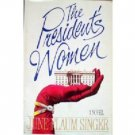The President's Women by June Flaum Singer (HB 1988)*