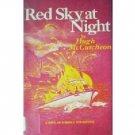 Red Sky at Night by Hugh McCutcheon (HB First Ed G/G)*