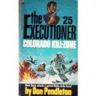 Executioner:Colorado Kill-Zone # 25 Don Pendleton (MMP*