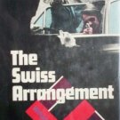 The Swiss Arrangement by William Fairchild (HB 1973 G/*