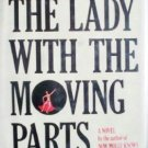 The Lady with the Moving Parts Merrill Gerber (HB 1978*