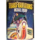 Transfigurations by Michael Bishop (HB 1979 Fair)