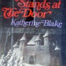 Night Stands at the Door Katherine Blake (HB 1974 G/G)