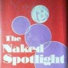 The Naked Spotlight Gloria Stokes (HB 1971 G/G)