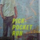 Pick-Pocket Run by Annabel Johnson (HB 1961 G/G)*