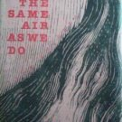Little Girls Breathe the Same Air As We Do (HB 1979 G/*