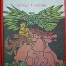 King of Men by O. Coolidge (HB 1966 G) *