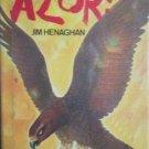 Azor! by Jim Henaghan a Jeff Pride Novel (HB 1977 G/G)*