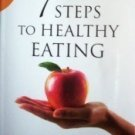 7 Steps to Healthy Eating Paul Reisser - As N Free Ship