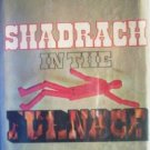 Shadrach in the Furnace Robert Silverberg (HB 1st Ed)