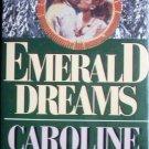 Emerald Dreams by Caroline Bourne (HB 1995 VG/G)