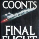 Final Flight Stephen Coonts (HB 1st 1988) ** Signed **