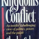 Kingdoms in Conflict by Charles Colson (HB 1987 G/G)