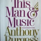 This Man and Music Anthony Burgess (HB 1983) Free Ship